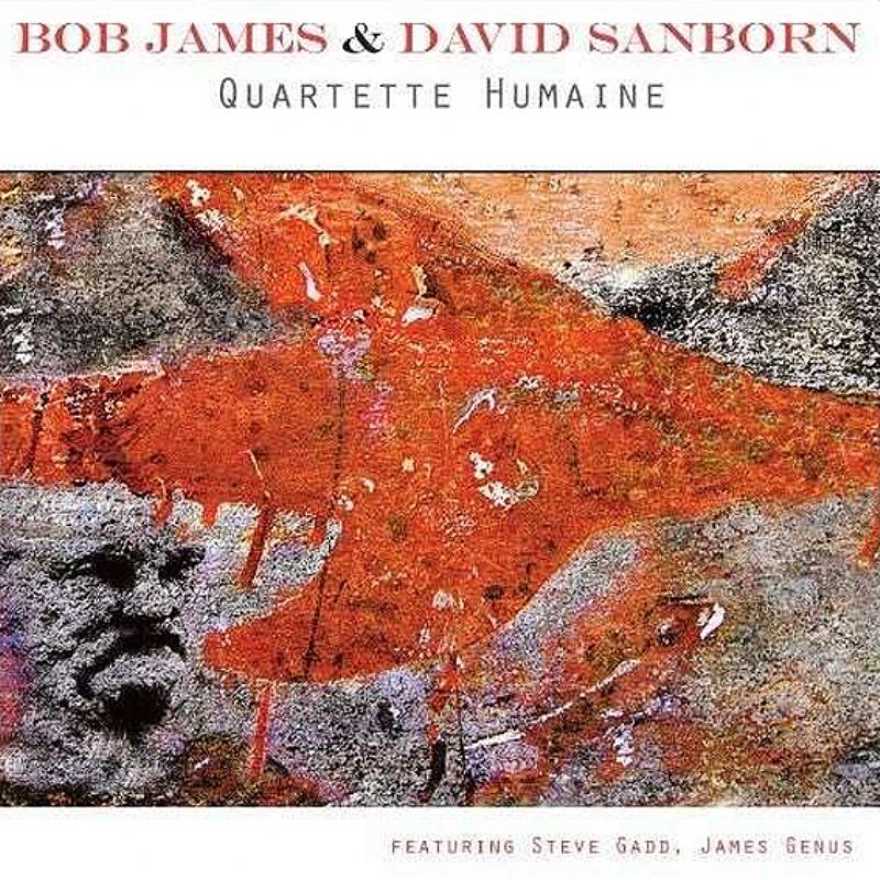 Bob_James__David_Sanborn__Quartette_Humaine_[Vinyl