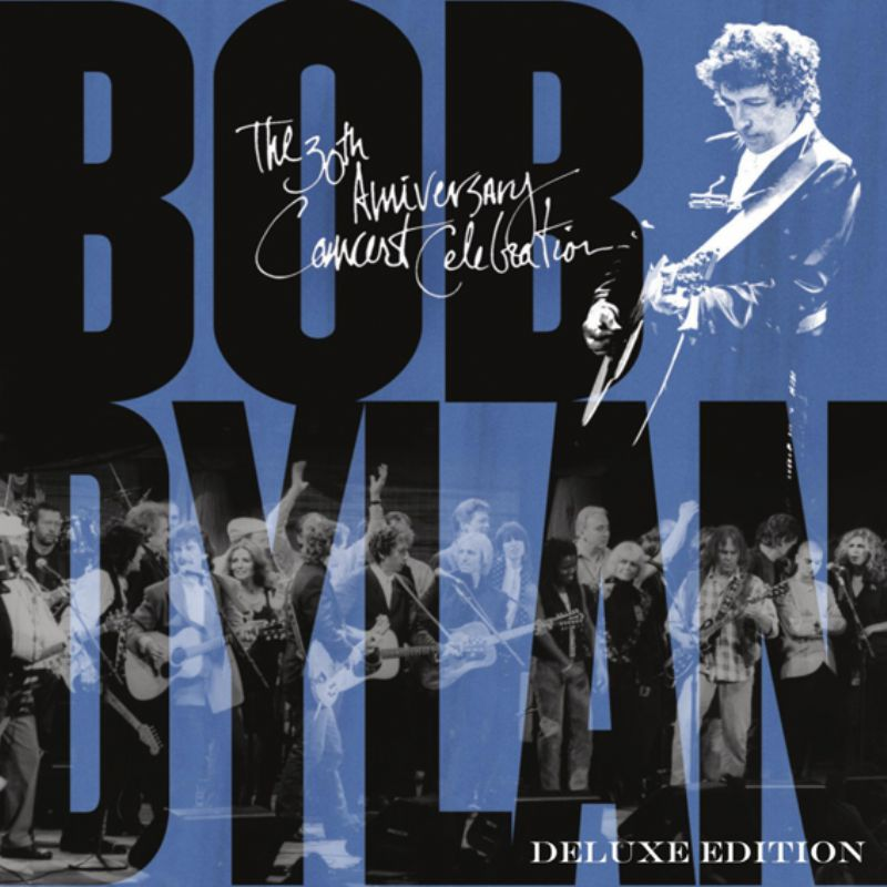 Bob_Dylan__30th_Anniversary_Concert_Celebration_[Deluxe_Edition]_(2_CD)