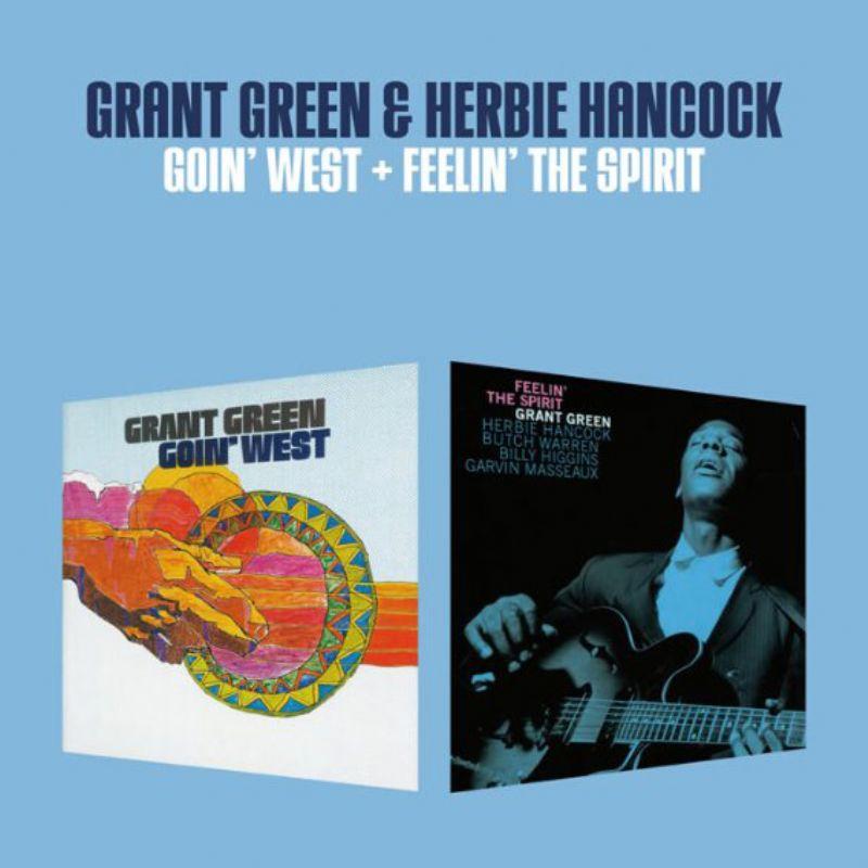 Grant_Green__Herbie_Hancock__Goin`_West_+_Feelin`_