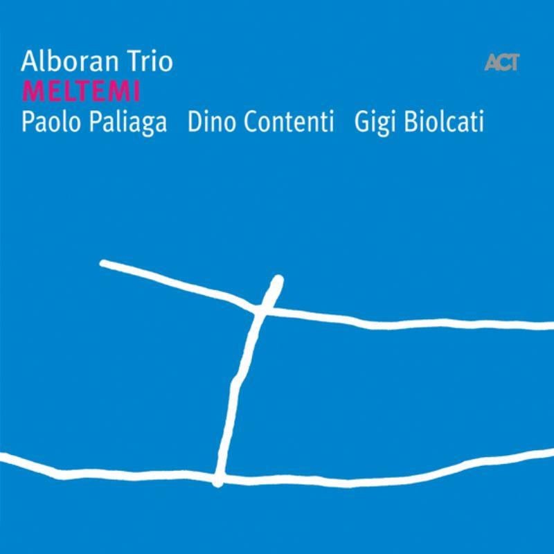 Alboran_Trio__Meltemi