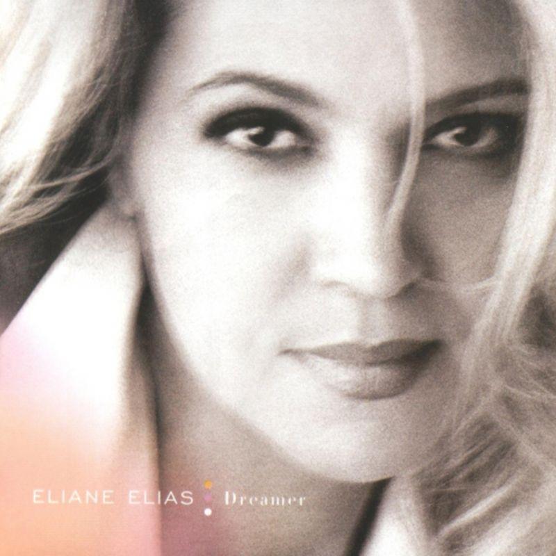 Eliane_Elias__Dreamer