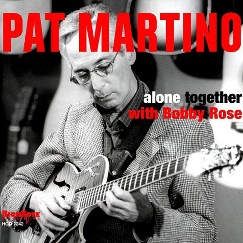 Pat_Martino_with_Bobby_Rose__Alone_Together