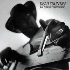 Dead Country Dead Country
