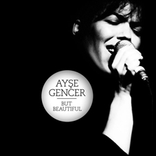Ayşe Gencer But Beautiful