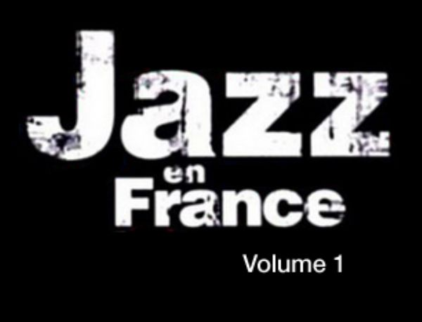 Arşivimden Mikrofona 021, [Jazz in France & Jazz in French-1]