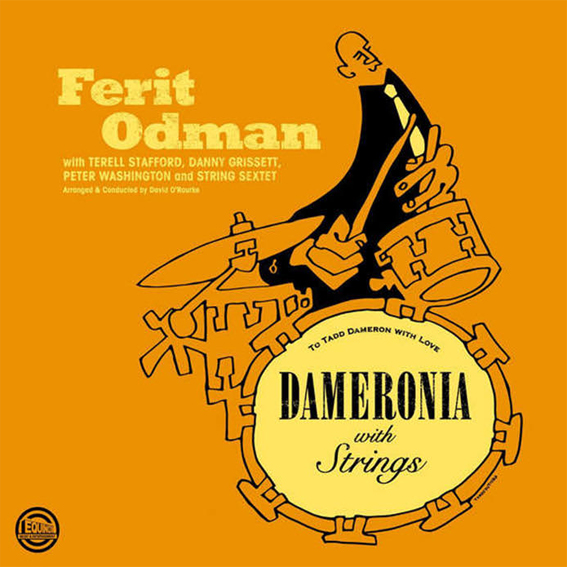 Ferit Odman Dameronia with Strings [to Tadd Dameron with Love]