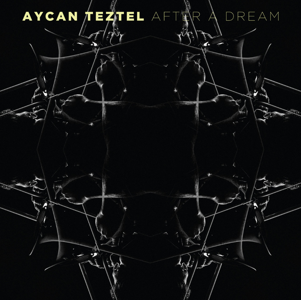 Aycan Teztel After A Dream
