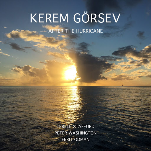 Kerem Görsev After the Hurricane