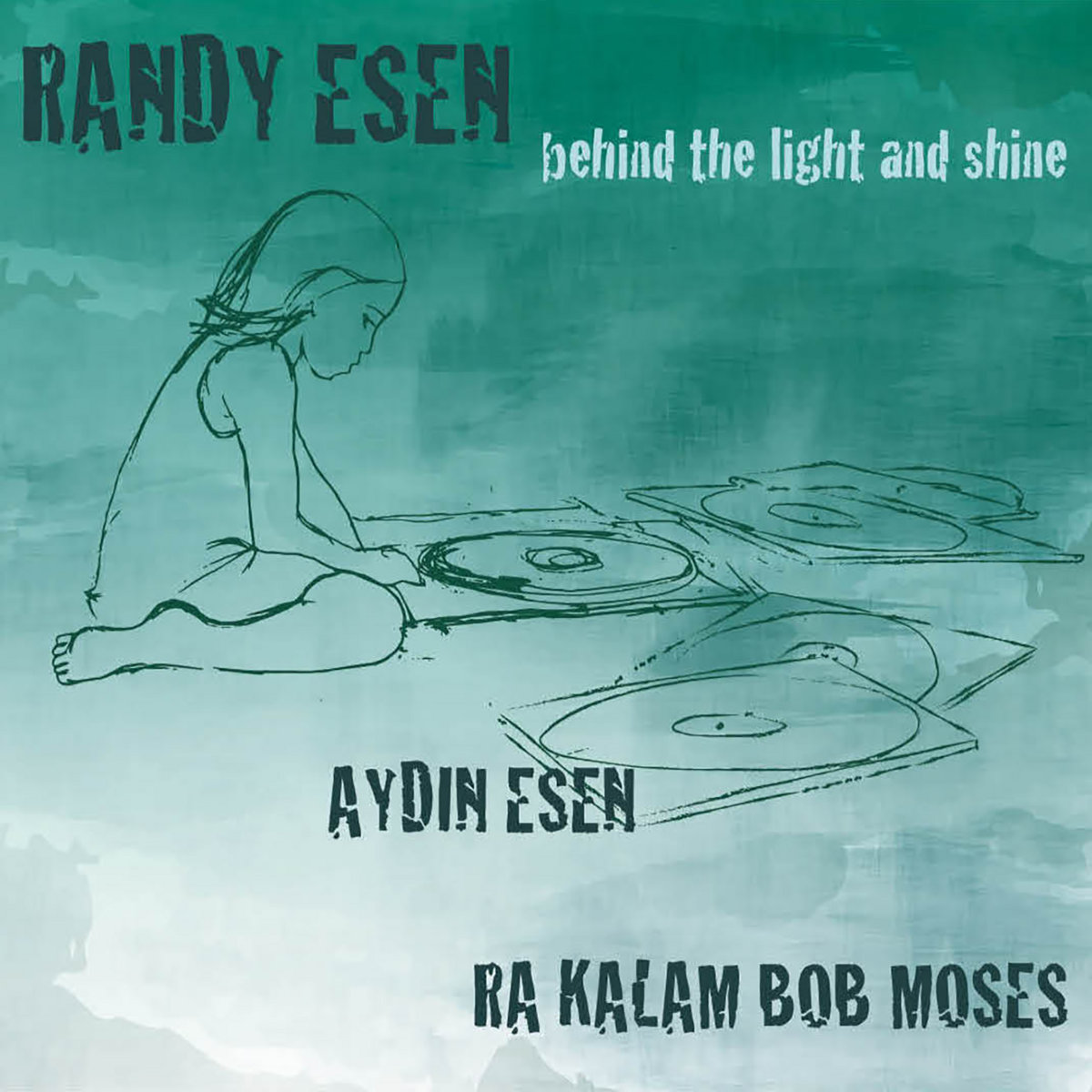 Randy Esen Behind the Light and Shine