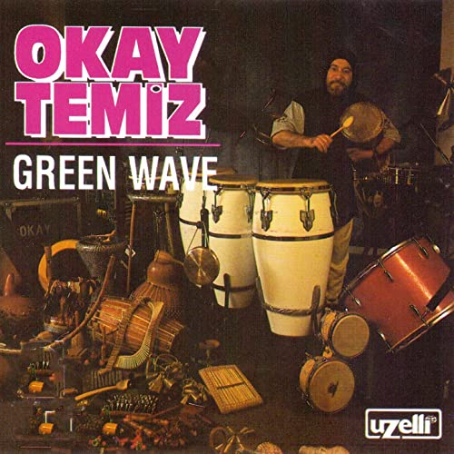 Okay Temiz Green Wave