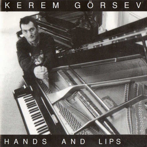 Kerem Görsev Hands and Lips