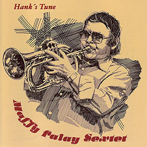 Maffy Falay Sextet Hank's Tune