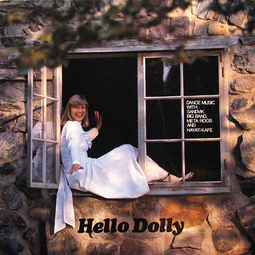 Hayati Kafe, Sandvik Big Band, Meta Roos Hello Dolly