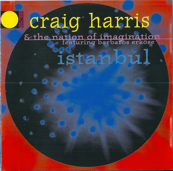 Craig Harris & The Nation Of Imagination İstanbul