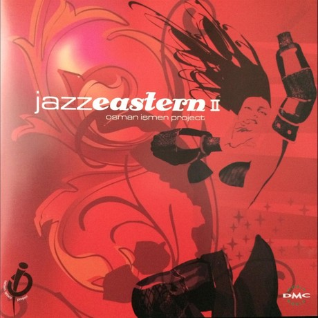 Osman İşmen Jazz Eastern Vol.2 (Jazz Eastern II)