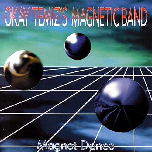 Okay Temiz (Magnetic Band) Magnet Dance