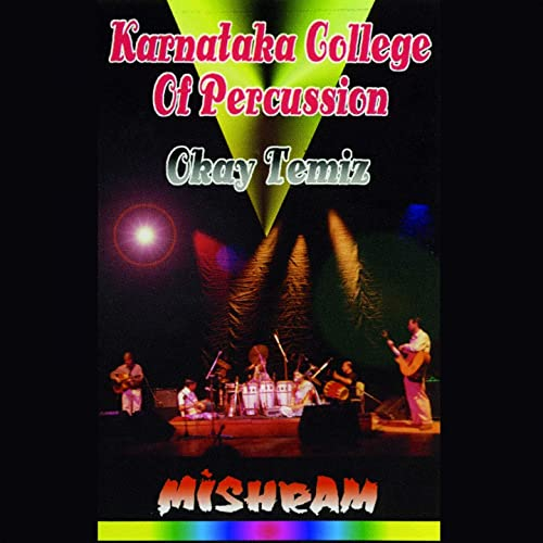 Okay Temiz (Karnataka College Of Percussion) Mishram