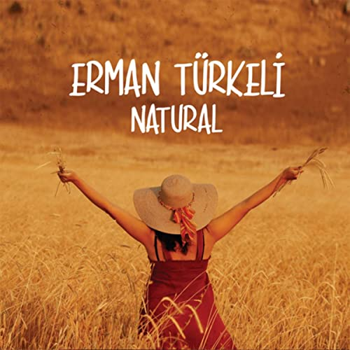 Erman Türkeli Natural