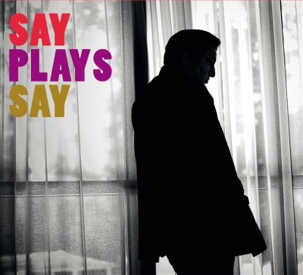 Fazıl Say Say Plays Say