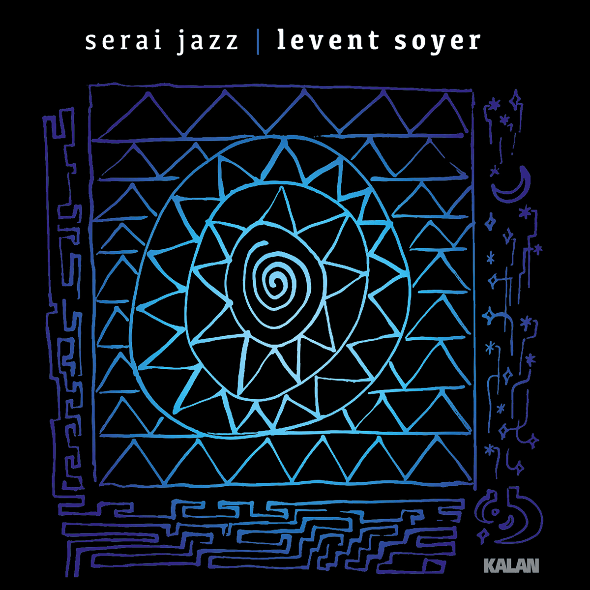 Levent Soyer Serai Jazz