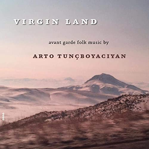 Arto Tunçboyacıyan Virgin Land