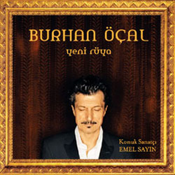 Burhan Öçal Yeni Rüya (New Dream)